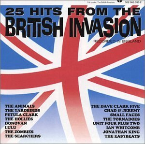 25 Hits From The British Invas 25 Hits From The British Invas Zombies Chad & Jeremy Donovan Clark Price Animals Yardbirds