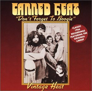 Canned Heat Don't Forget To Boogie Vintag