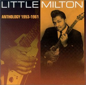 Little Milton Anthology 1953 61