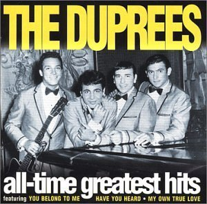 Duprees All Time Greatest Hits