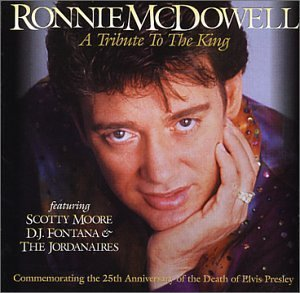 Ronnie Mcdowell Tribute To The King