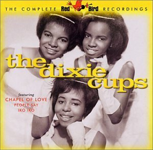 Dixie Cups Complete Red Bird Recordings