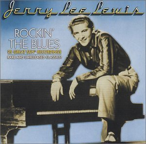 Lewis Jerry Lee Rockin' The Blues