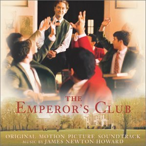 Emperor's Club Score Music By James Newton Howard