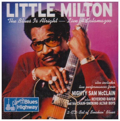 Little Milton Blues Is Alright Live At Kalam 2 CD Set