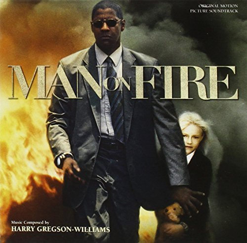 Harry Gregson William Man On Fire Music By Harry Gregson William