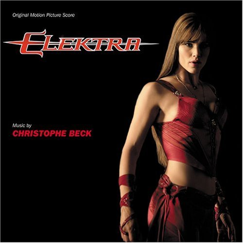 Elektra Score Music By Christophe Beck