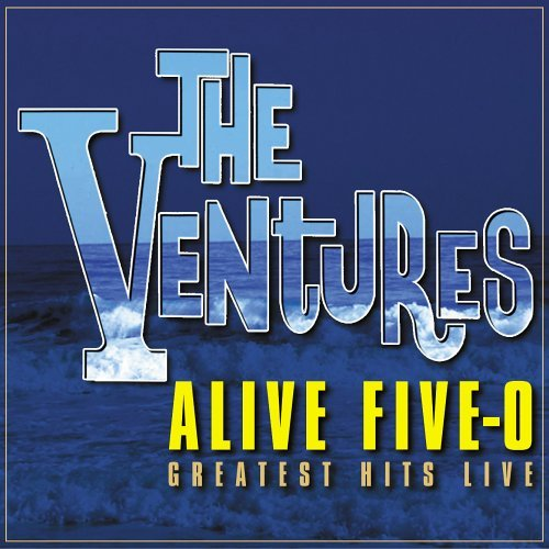 Ventures Alive Five O Greatest Hits Li 2 CD