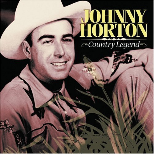 Johnny Horton Country Legend