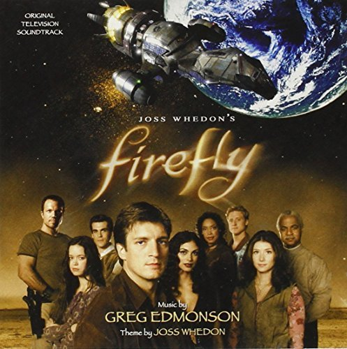 Greg Edmonson Firefly Music By Greg Edmonson