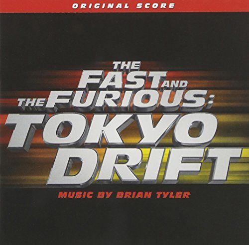 Brian Tyler Fast & The Furious Tokyo Drif Music By Brian Tyler