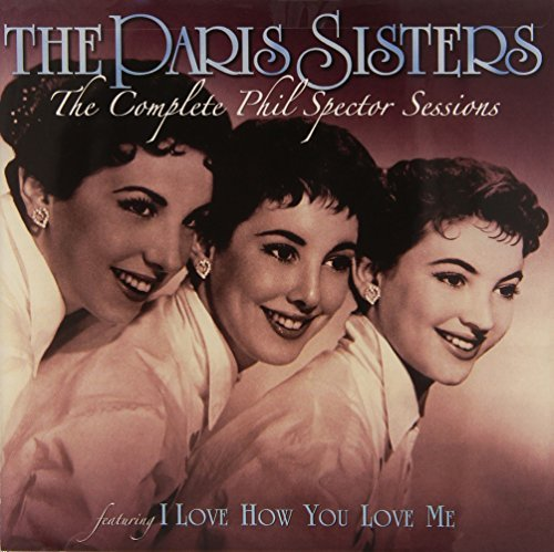 Paris Sisters Complete Phil Spector Sessions
