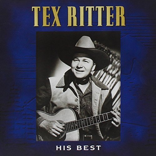 Tex Ritter His Best