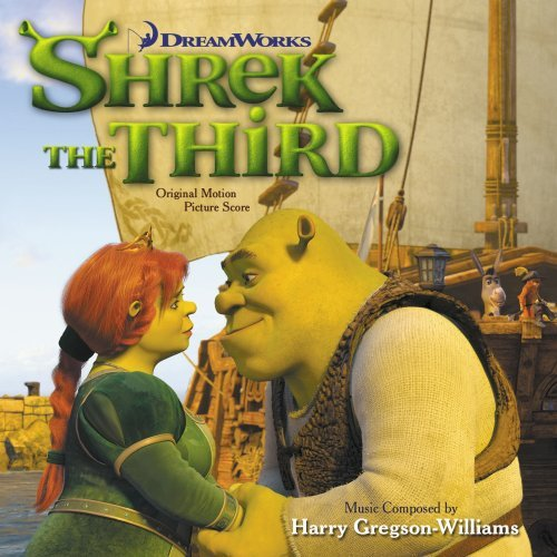Shrek The Third Score Music By Harry Gregson William