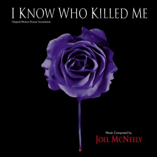 I Know Who Killed Me Soundtrack Music By Joel Mcnelly