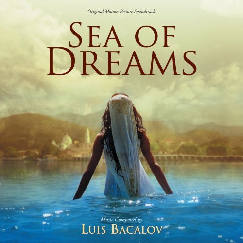 Sea Of Dreams Soundtrack Music By Luis Bacalov