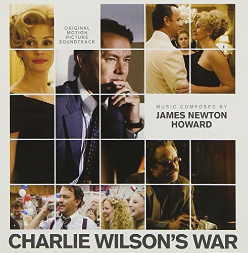 Charlie Wilson's War Soundtrack Music By James Newton Howard