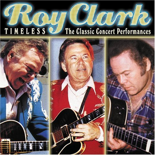 Roy Clark Timeless Classic Performances