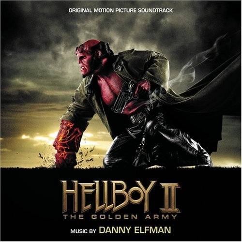 Hellboy Ii Soundtrack Music By Danny Elfman