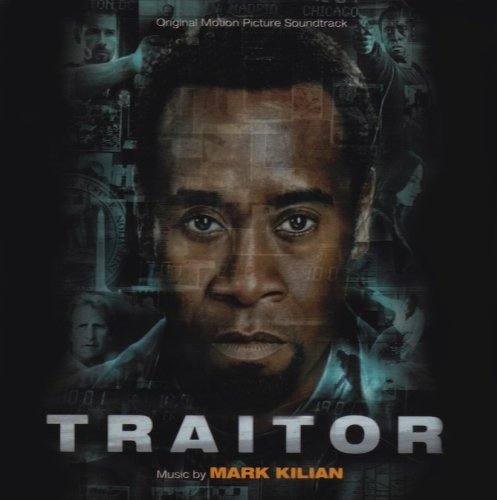 Traitor Soundtrack Music By Mark Kilian