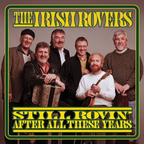 Irish Rovers Still Rovin' After All These Y