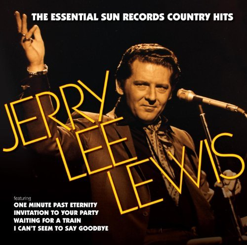 Jerry Lee Lewis Essential Sun Records Country