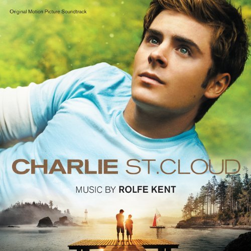 Charlie St. Cloud Soundtrack Music By Rolfe Kent