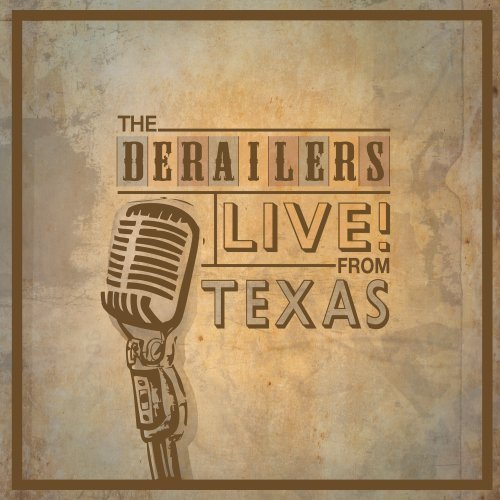 Derailers Live! From Texas