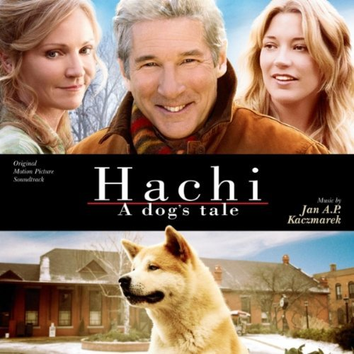 Hachi A Dog's Tale Soundtrack Music By Jan A.P. Kaczmarek