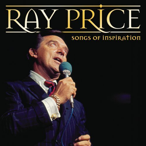 Ray Price Songs Of Inspiration