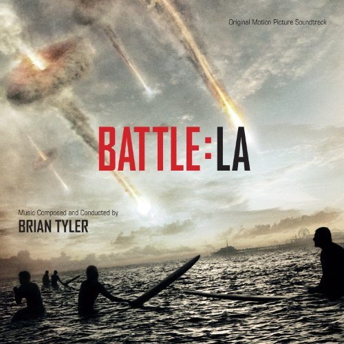 Brian Tyler Battle Los Angeles Music By Brian Tyler