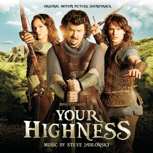 Steve Jablonsky Your Highness Music By Steve Jablonsky