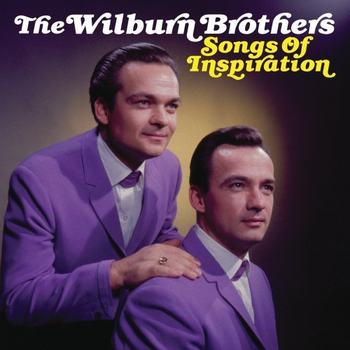 Wilburn Brothers Songs Of Inspiration
