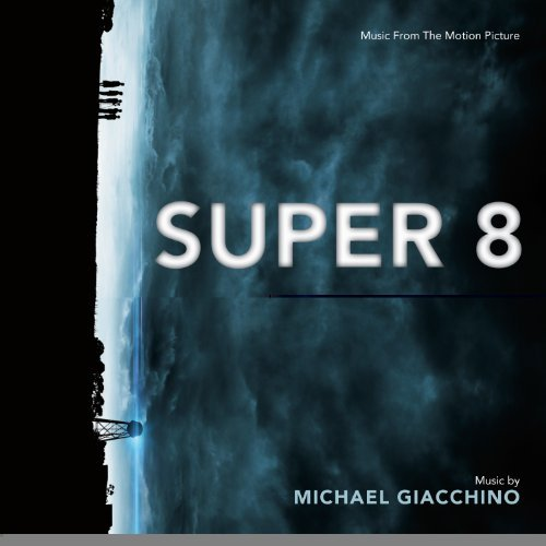 Michael Giacchino Super 8 (soundtrack) Music By Michael Giacchino