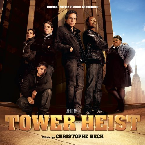 Christophe Beck Tower Heist Music By Christophe Beck