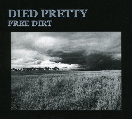 Died Pretty Free Dirt Deluxe Reissue Import Aus 2 CD Set
