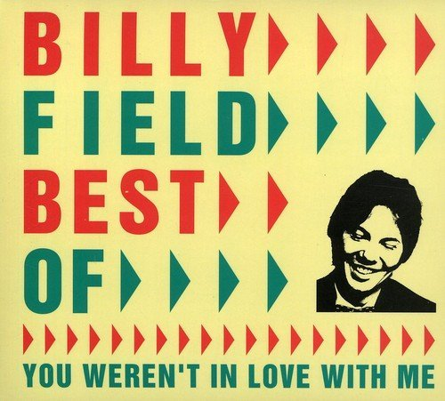 Billy Field Best Of You Weren't In Love W Import Aus