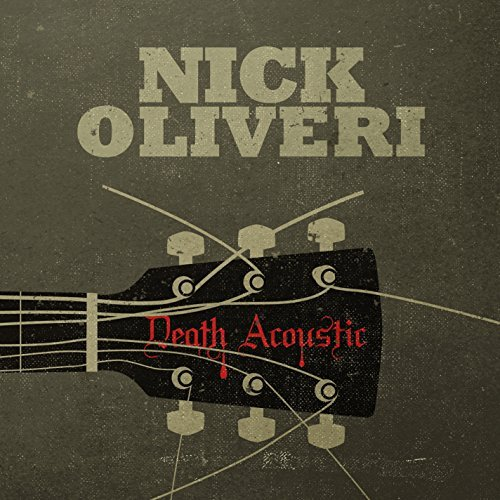 Nick Oliveri Death Acoustic