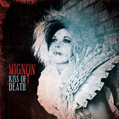 Mignon Kiss Of Death
