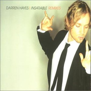 Darren Hayes Insatiable Remixes Import Aus
