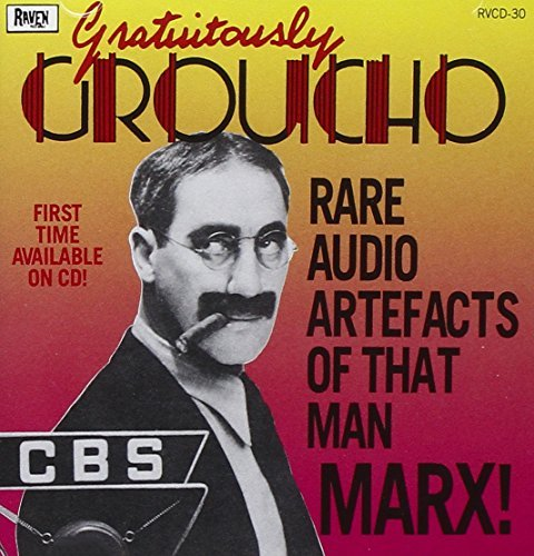 Groucho Marx Gratuitously Groucho