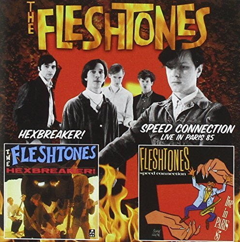 Fleshtones Hexbreaker! Speed Connection