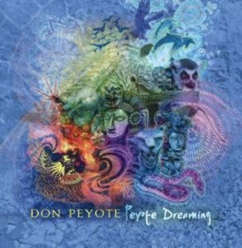 Don Peyote Peyote Dreaming Import Gbr