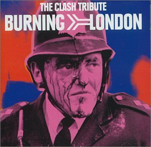 Burning London Clash Tribute