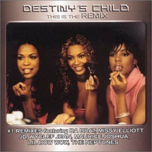 Destiny's Child This Is The Remix Incl. Bonus Track