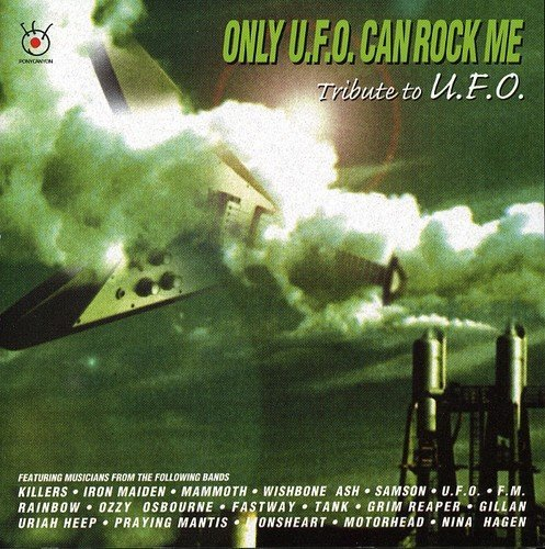 Only U.F.O Can Rock Me Only U.F.O Can Rock Me Import Eu