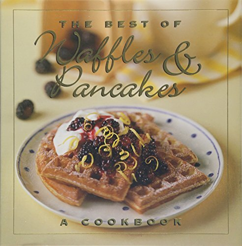Jane Stacey The Best Of Waffles & Pancakes