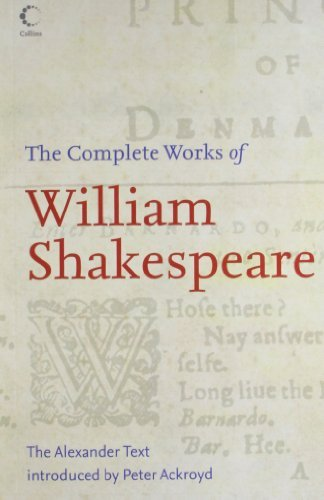 William Shakespeare The Complete Works Of William Shakespeare The Alexander Text