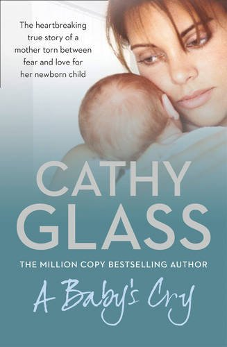 Cathy Glass A Baby's Cry