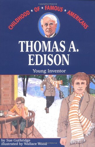 Sue Guthridge Thomas Edison Young Inventor